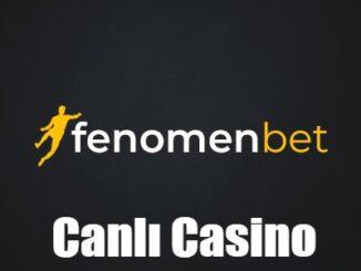 Fenomenbet Canlı Casino